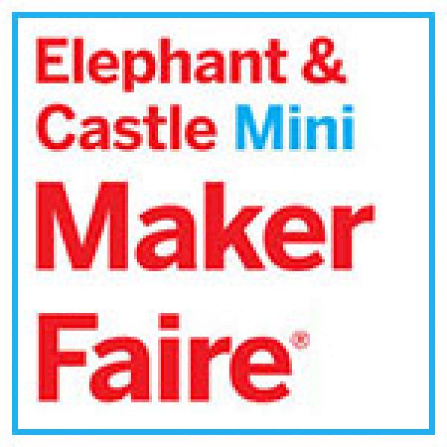 Elephant & Castle Mini Maker Faire London