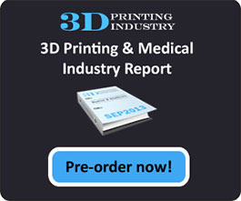 pre-order 3D Printing Industry Medical Industry Report