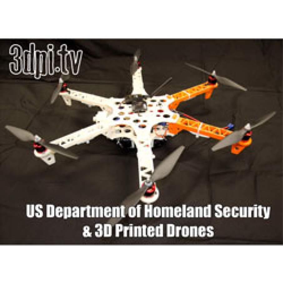 Homeland security Robotic Research 3d printing drones