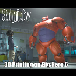 3D printing disney big hero 6
