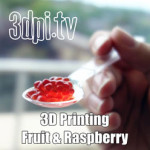 3DPI.TV – 3D Printing Fruit and Berries