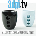 3DPI.TV – The Future of Coffee Mugs – with 3D Printing