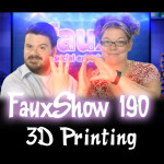 Fauxshow 3d printing