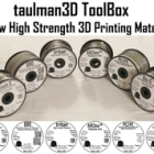 Taulman Will Strengthen Your 3D Printing Materials ToolBox