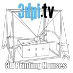 3DPI.TV – How to Make 3D House Printing Accessible
