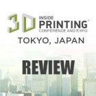 Inside 3D Printing Event is a Big Hit in Tokyo  — A Review