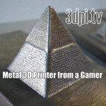 3DPI.TV – 17Yo Gamer is Building a Desktop Metal 3D Printer