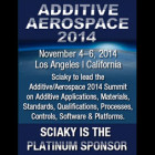 2nd Annual Additive Aerospace Event Will be Sponsored By Sciaky