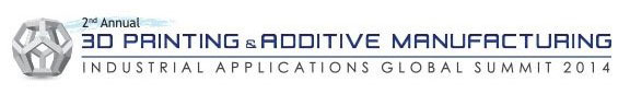 3d printing and additive manufacturing industrial applications global summit
