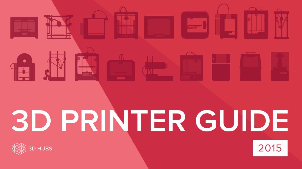 3dhubs 3D printer buyers-guide-hero