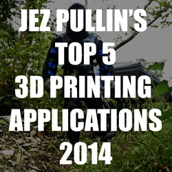 Jez pullin 3d printing applications