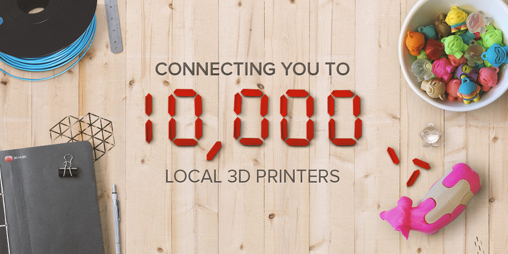 3D hubs adds 10,000th 3D printer to network
