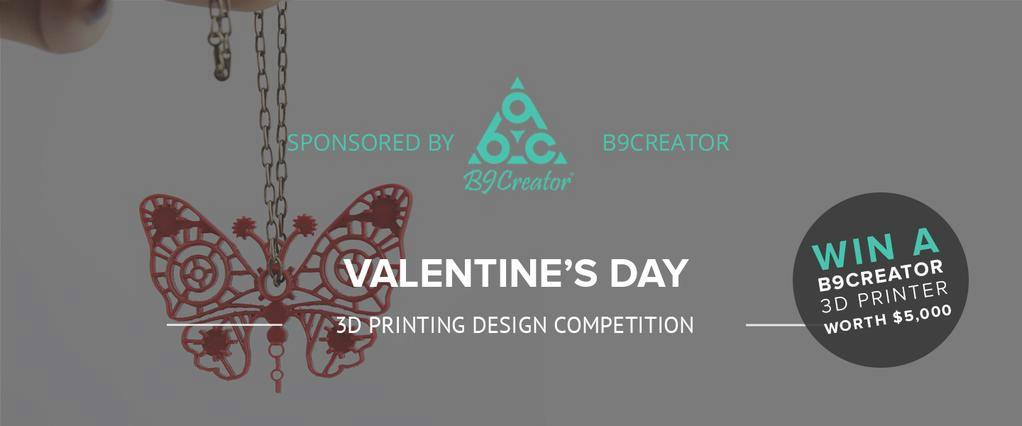 b9 creator myminifactory 3D printing valentine's contest