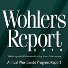 3DPI & Wohlers Associates Partner on Distribution of Wohlers Report 2014 on 3D Printing and Additive Manufacturing