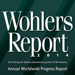 wohlers report 2014 3D printing industry distribution agreement