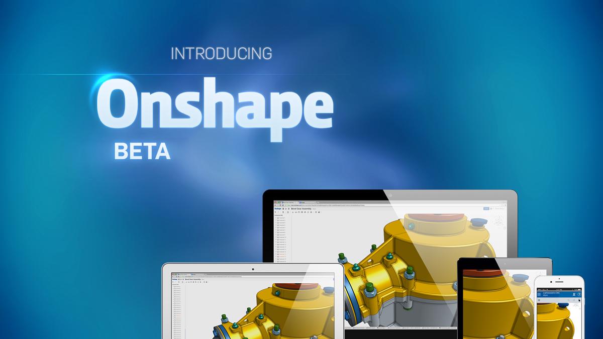 Onshape Cloud Cad Modeling 3d Printing Industry