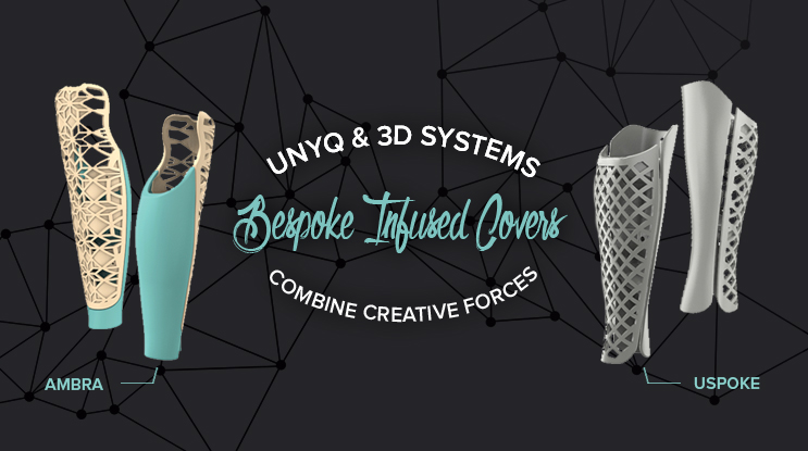 3d systems and unyq 3D printed prosthetics