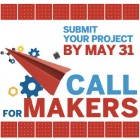 Call 4 Makers Campaign Is Now Live for Maker Faire Europe
