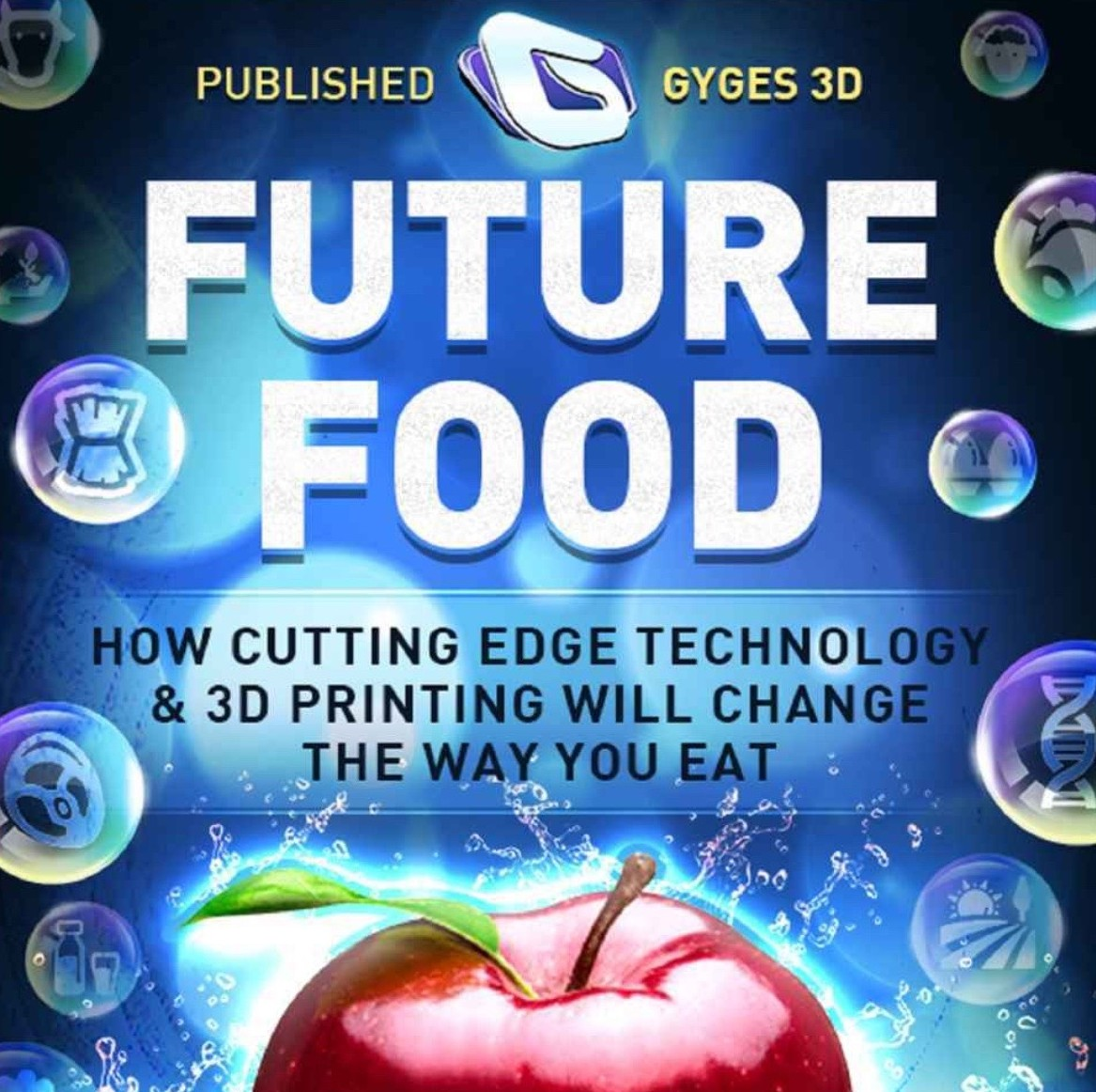 New Book Explores Possibilities of the Upcoming Food 3D Printing Revolution