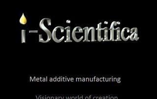 i-scientifica metal 3D printing