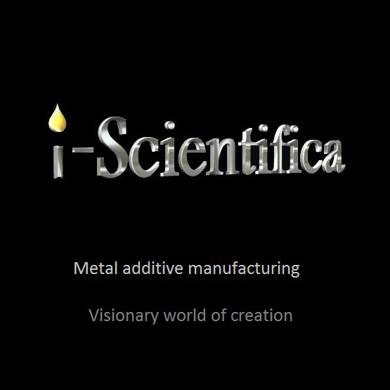 i-scientifica metal 3D printing