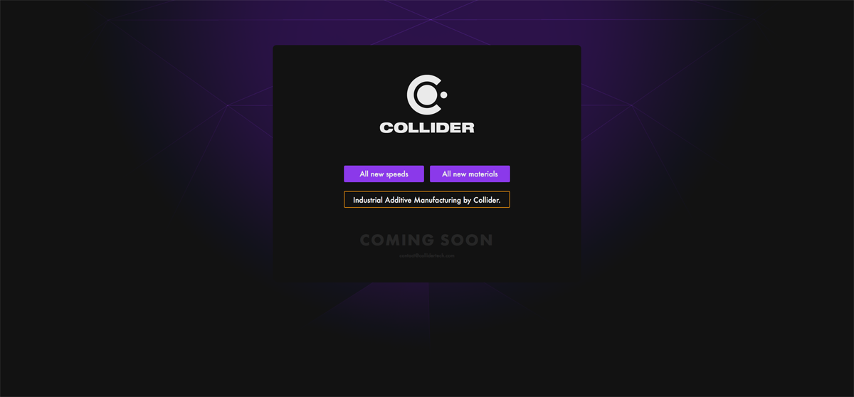 collider 3D printing fast technology