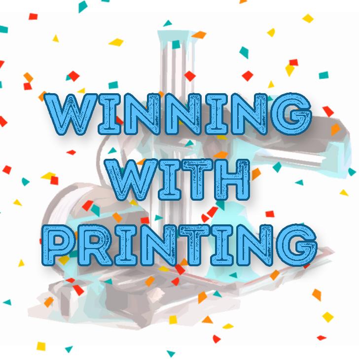 winning with printing