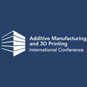 Additive-Manufacturing-3D-Printing-International-Conference