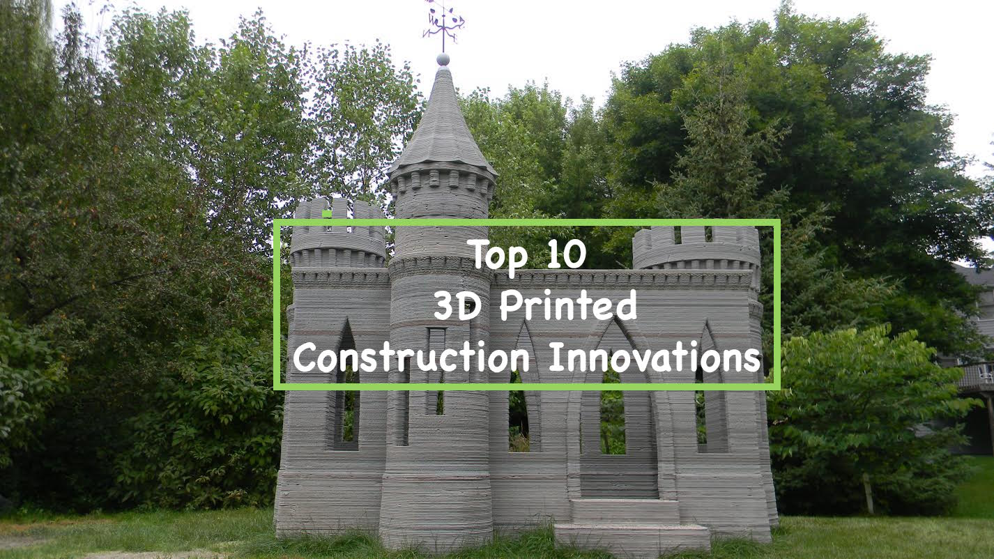 Top 10 3d Printed Construction Innovations 3d Printing