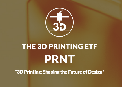 The 3D printing EFT trades under the ticker PRNT.