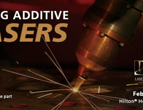Laser Institute of America bring additive manufacturing workshop to Texas
