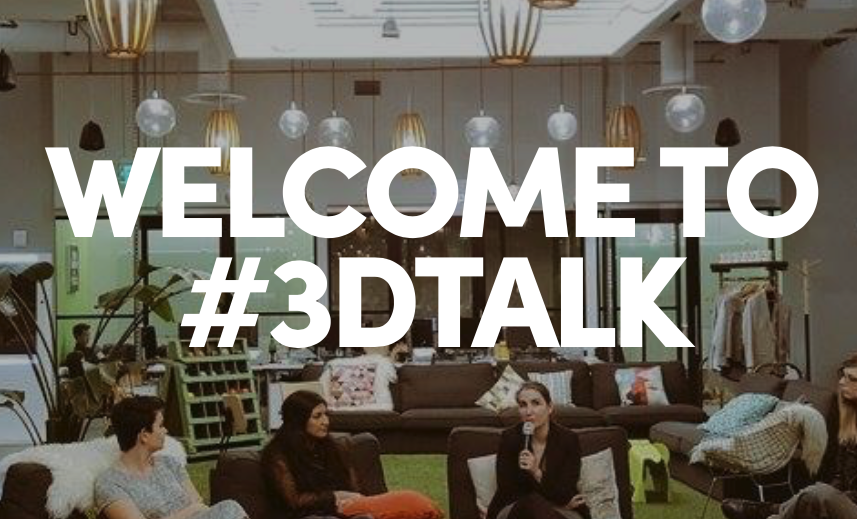 #3DTalk is a series of events launched by Women in 3D Printing and Sculpteo to talk about the big questions facing additive manufacturing. Image via 3dtalk.tech