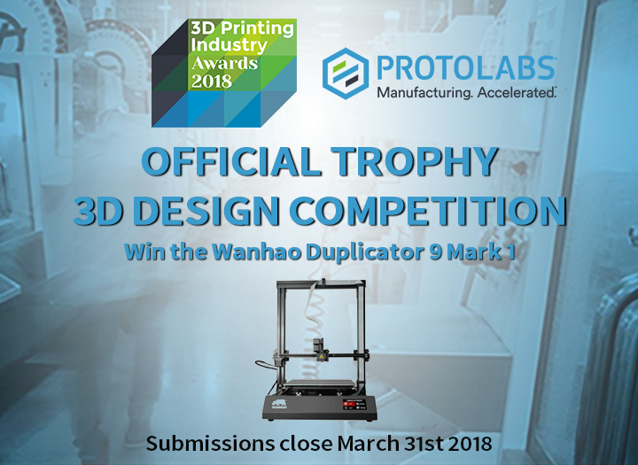 3D Printing Industry Awards 2018 trophy design competition hosted by Protolabs and MyMiniFactory.
