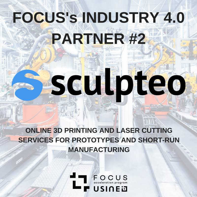 Sculpteo is a partner on the Usine FOCUS Accelerator Program.