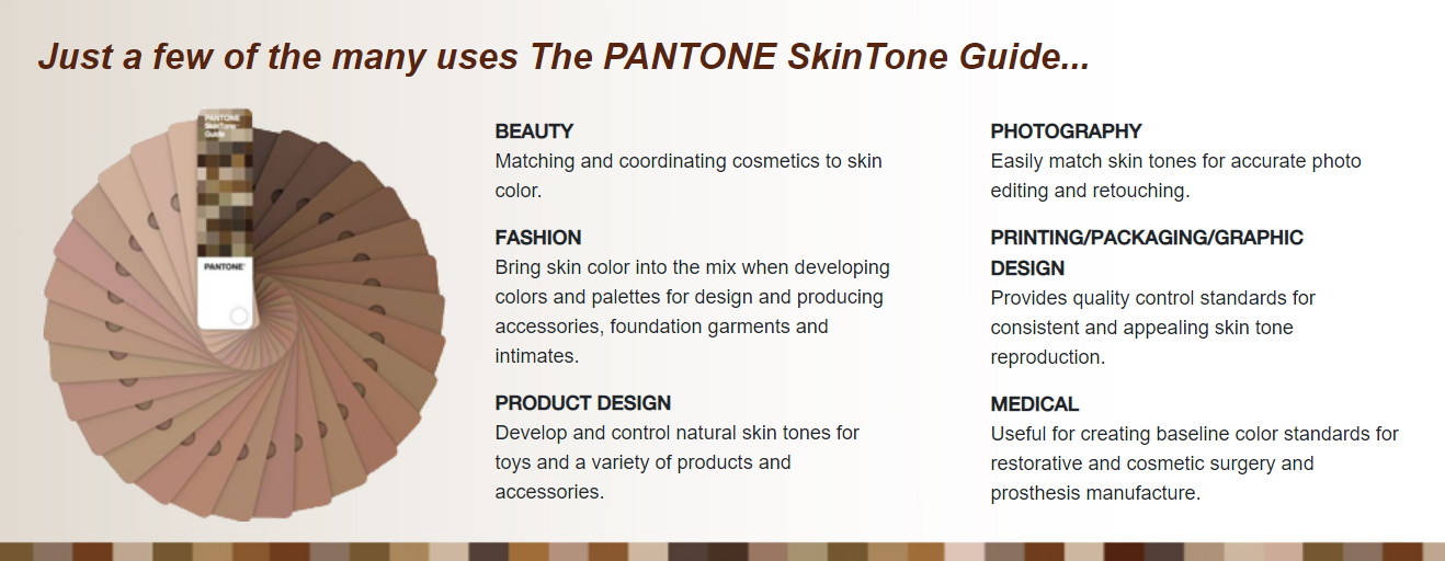 Uses of the Pantone Skintone Guide. Image via Pantone.
