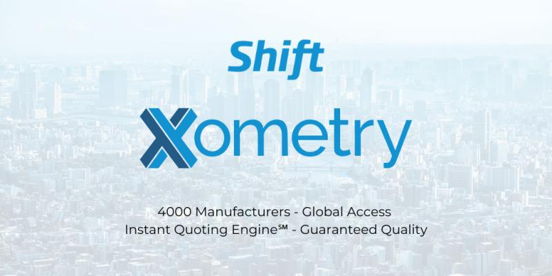 Xometry acquires Shift. Image via Shift