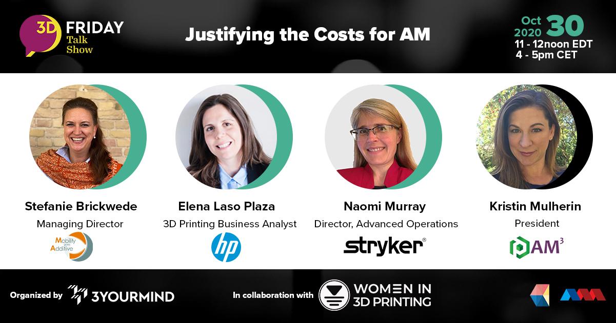 Le panel comprend Stefanie Brickwede de Mobility Go Additive, Elena Laso Plaza de HP, Naomi Murray de STRYKER et Kristin Mulherin d'AM-Cubed, discutant de la rentabilité AM